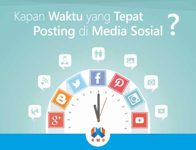 waktu tepat posting di media sosial